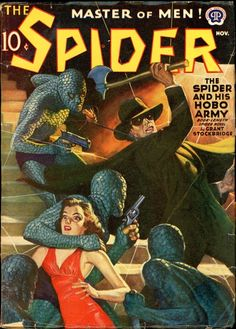 The Spider, November 1940 Pulp Fiction Characters, Pulp Fiction Comics, Pulp Fiction Book, Pulp Magazine, Magazine Covers, Detective, Spider Book, 1920s