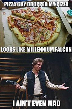 The funny pizza guy looks like a millennium hawk, who is not even mad - Star Wars ❤ - Star Wars Witze, Star Wars Jokes, Memes Br, Funny Memes, Cuadros Star Wars, Star War 3, Death Star, The Force Is Strong, Love Stars