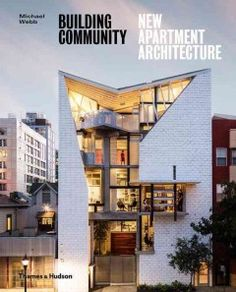 An international survey of the most inventive contemporary apartment buildings, to inspire architects, developers, urban planners, and informed city dwellers. Cities around the world are growing at un