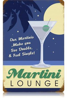 Martini Lounge 12 x 18 Vintage Metal Sign | Man Cave Kingdom