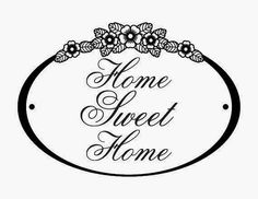 Risultati immagini per home sweet home transfer Stencils, New Home Cards, Card Sentiments, Decoupage Paper, Digi Stamps, Vintage Labels, Fabric Painting, Fabric Art, Design Quotes