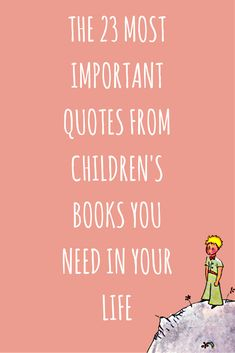 23 Quotes from Children's Literature You Should Never Forget