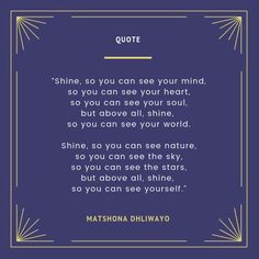 Matshona Dhliwayo quotes See You, Wisdom Quotes, Your Heart, Mindfulness, Sky, World, Nature, Printable, Stars