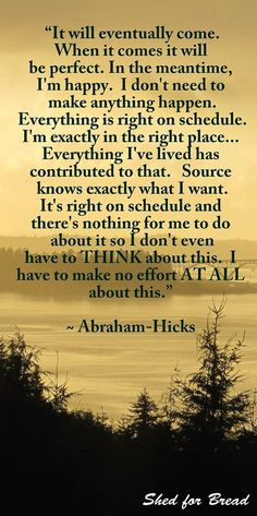 no effort, Abraham Hicks