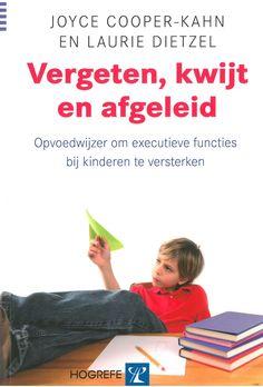 Boek mbt executieve functies in het bezit van Emiel van Doorn Google Sites, Executive Functioning, Inspirational Books, Growth Mindset, Adhd, Kids And Parenting, Kids Learning, Growing Up, Books To Read