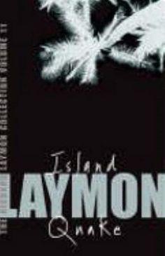 Island and Quake - Richard Laymon