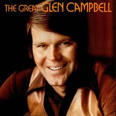Glen Campbell. Got to meet him after a concert in the 70's...he was very nice. Not much if a conversationalust.  I was wearing my plaid culottes with matching vest.