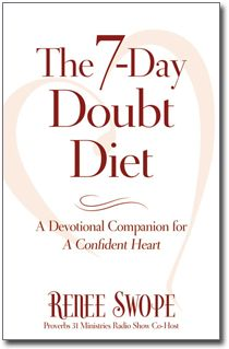 Does doubt or discouragement every weight you down? Are you tired of carrying the heavy load of uncertainty and insecurity? If so, Try my FREE 7-day Doubt Diet http://reneeswope.com/aconfidentheart/7-day-doubt-diet/ {You'll lose the weight of self-doubt and gain a confident heart}