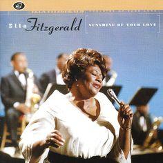 Ella Fitzgerald: Sunshine Of Your Love