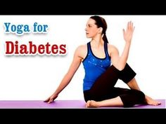 Yoga Exercises for Diabetes - Special Asana to Cure Diabetes and Diet Tips in English - WATCH VIDEO HERE -> http://bestdiabetes.solutions/yoga-exercises-for-diabetes-special-asana-to-cure-diabetes-and-diet-tips-in-english/      Why diabetes has NOTHING to