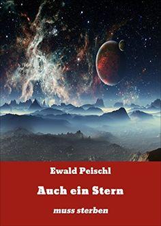 Auch ein Stern: muss sterben von Ewald Peischl Promotion, Movies, Movie Posters, Art, Stars, Art Background, Films, Film Poster, Kunst