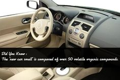 """#DidYouKnow :  The """"new car smell"""" is composed of over 50 volatile organic compounds."""