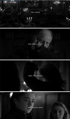 You leave one wolf alive, and the sheep are never safe ~ Arya Stark