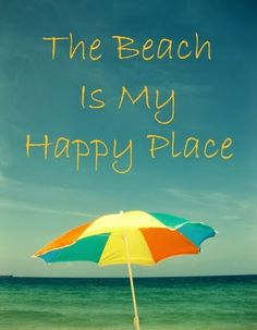 The beach is my happy place. Ocean Beach Quotes & Sayings Smile Quotes, New Quotes, Happy Quotes, Funny Quotes, Motivational Quotes, Ocean Quotes, Beach Quotes, Beach Bum, Ocean Beach