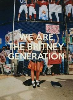 We are the Britney generation