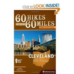 60 Hikes Within 60 Miles: Cleveland: Including Akron and Canton: Diane Stresing: 9780897326117: Amazon.com: Books Trent