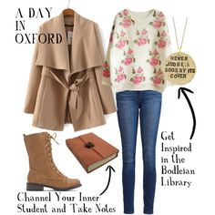 """""""A DAY IN OXFORD"""" by thatgirlforessential   #essentialhotels #essentialmagazine #whattowearwhere #oxford #casualchic #offdutychic #library #college #cotswolds #notebook #inspired #neverjudgeabookbyitscover  https://essentialhotels.co.uk/hotel/hawkwell-house-hotel-oxford/"""