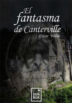 El fantasma de Canterville.                         Autor: Oscar Wilde. Oscar Wilde, Movies, Movie Posters, Life, The Canterville Ghost, Classic Books, Author, Films, Film Poster