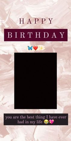 Happy Birthday Template, Happy Birthday Frame, Happy Birthday Wallpaper, Birthday Captions Instagram, Birthday Post Instagram, Happy Birthday Best Friend Quotes, Instagram Editing Apps, Creative Instagram Photo Ideas, Instagram Frame Template