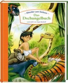 Klassiker zum Vorlesen - Das Dschungelbuch. Ab 4 Jahren.