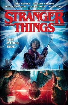 The Paperback of the Stranger Things: The Other Side (Graphic Novel, Volume by Jody Houser, Stefano Martino, Keith Champagne Robbie Williams, Thomas Kinkade, Free Pdf Books, Free Ebooks, The Grinch, The Cult, Cbr, Duffer Brothers, Mystery