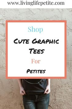 Looking for some adorable new graphic tees? On the blog I am sharing 3 designed by me graphics tees perfect for all you adorable petites out there. #petitestyle #graphictees #womenstshirts #petitefashion Fall Fashion Petite, Spring Fashion, Fashion Group, Fashion Tips, Cute Graphic Tees, Petite Outfits, All About Fashion, Live Life, Blogging