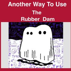 Yet another way to use the rubber dam. Please sign off after you have seen the video.