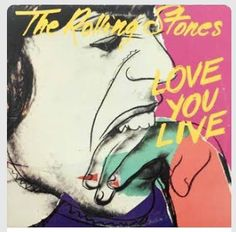 The Rolling Stones 1977 Love You Live Album. The 3rd official full live release. Cover by: Andy Warhol.