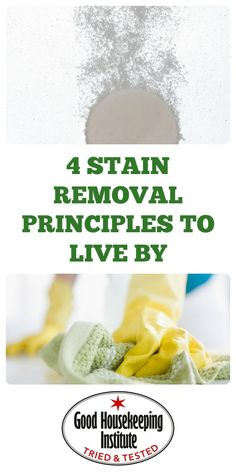 Follow the 4 stain removal basics that the experts rely on