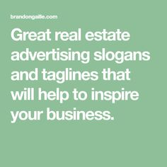 91 Catchy Real Estate Advertising Slogans And Taglines Slogan