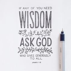 """If any of you need wisdom, ask God who gives generously to all."" - James 1:5 // Daily Bible verse art // Godsfingerprints.net"