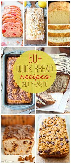 50+ Delicious QUICK Bread recipes - NO-YEAST involved! { lilluna.com }