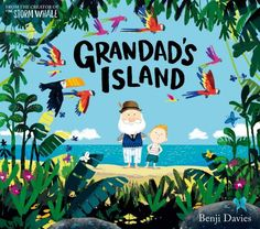 The colourful cover of this perfect picture book drew me in, the title intrigued me, and the story mesmerized me. I discovered Grandad's Island on the NEW shelf at my local library, but it is a boo… Aladin, Album Jeunesse, Animation, Children's Picture Books, Beautiful Stories, Children's Book Illustration, Book Illustrations, Childrens Books, Illustrators
