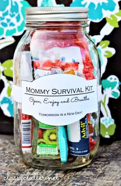 The Mommy Survival Kit in a mason jar ... a lovely gift for mom for Christmas ...