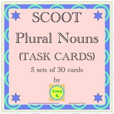 $ Plural Nouns Task Cards - 150 cards. Can be used to play Scoot. Allows for differentiation.