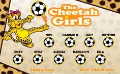 Cheetah-Girls-42172 digitally printed vinyl soccer sports team banner. Made in the USA and shipped fast by BannersUSA. www.bannersusa.com