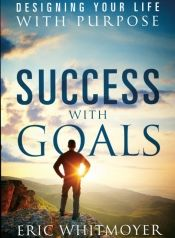 Success with Goals by Eric T. Whitmoyer - OnlineBookClub.org Book of the Day! @OnlineBookClub