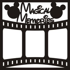 Magical Memories with Film Strip - 12x12 Overlay - Want2Scrap #memoriesscrapbook