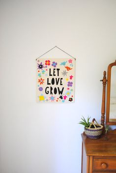 LET LOVE GROW - Felt and Canvas Banner with Embroidered Detail - 16.5 x 19.5 inches - Wall Hanging, Spring Sign on Etsy, $70.00