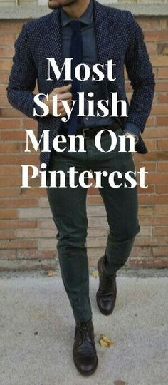 Most Stylish Men On Pinterest