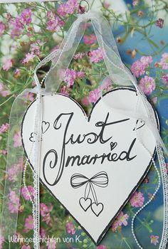 Hochzeitsdeko - Just Married Herz Schild Hochzeitsdeko  - ein Designerstück von Wohngeschichten-von-K- bei DaWanda