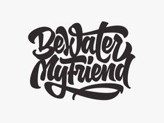 Be water my firend by Mika Melvas