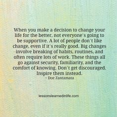 Lessons Learned in Life | Changing your life for the better, not everyone's going to be supportive.