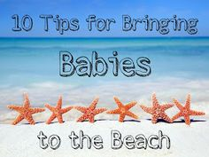 My Tales with Two: Bringing Baby to the Beach