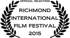 Richmond International Film Festival Official Selection!
