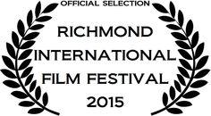 Richmond International Film Festival Official Selection!