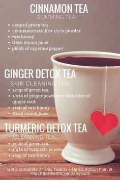 Cinnamon Tea/Detox Teas (Use vegan sweetener of choice. Also when using turmeric always pair it with a little black pepper and an unrefined oil - to increase the bioavailability of its anti-inflammatory properties. Ginger Detox, Home Detox, Cinnamon Tea, Full Body Detox, Natural Detox Drinks, Fat Burning Detox Drinks, Detox Tea, Cleanse Detox, Stomach Cleanse