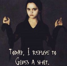 The addams family love quotes wednesday addams wednesday addams pinte Sassy Quotes, Sarcastic Quotes, True Quotes, Funny Quotes, Funny Memes, Random Quotes, Hilarious, Addams Family Quotes, Family Love Quotes