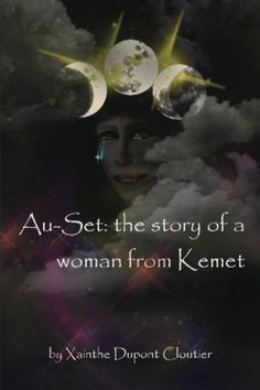 Au-Set;The story of a woman from Kemet: The life of Isis by Xainthe Dupont Cloutier, http://www.amazon.com/dp/1481174118/ref=cm_sw_r_pi_dp_mTPXqb0EVJ6YJ