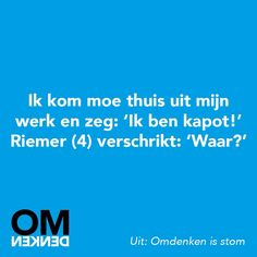 Omdenken Going Crazy, Stress Relief, Food For Thought, Wisdom, Teaching, Thoughts, Humor, Funny, Smile